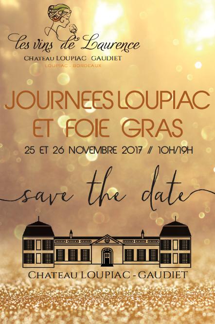 Journées Loupiac et Foie Gras au Château Loupiac Gaudiet